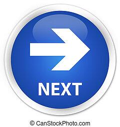 Next blue button