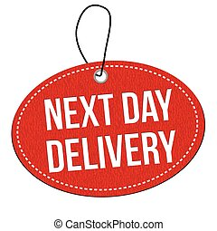 Next day delivery label or price tag