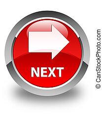 Next glossy red round button