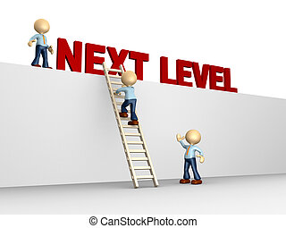 Next level - 3d people - man, person with ladder. Next...
