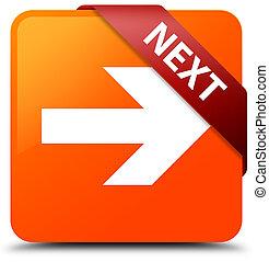 Next orange square button red ribbon in corner
