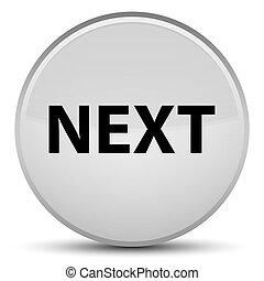 Next special white round button