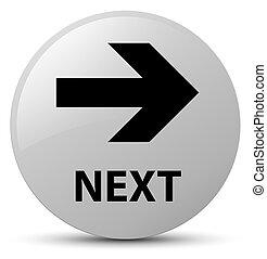 Next white round button