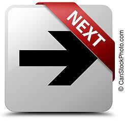 Next white square button red ribbon in corner