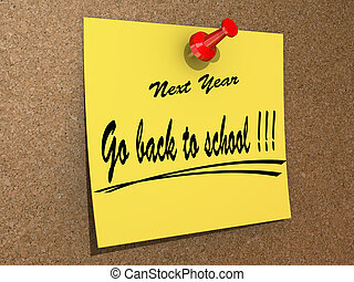 Next Year Resolution Go back to school. - A note pinned to a...