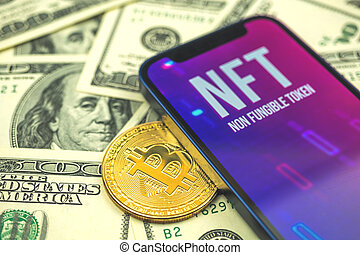 NFT tokens with bitcoin and US dollar bills background close-up