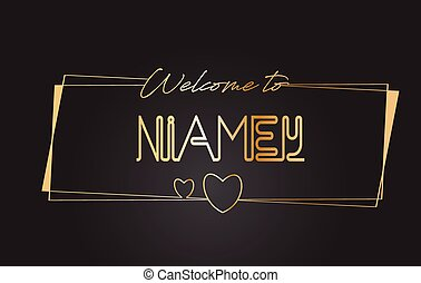Niamey Welcome to Golden text Neon Lettering Typography Vector Illustration.