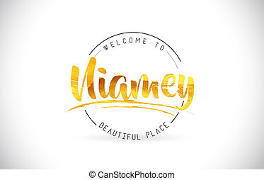 Niamey Welcome To Word Text with Handwritten Font and Golden Texture Design.