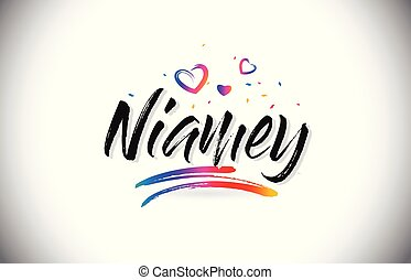 Niamey Welcome To Word Text with Love Hearts and Creative Handwritten Font Design Vector.