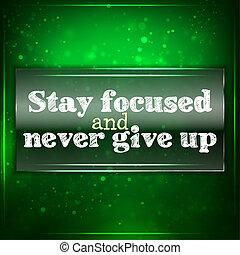 nie, fokussiert, auf, aufenthalt, geben