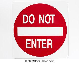 nie, wejść, znak