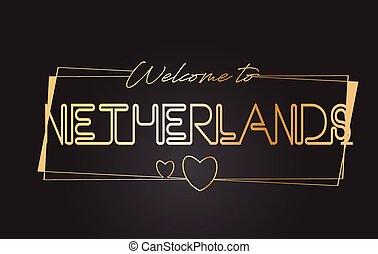 niederlande, herzlich willkommen, zu, goldenes, text, neon, beschriftung, typographie, vektor, illustration.