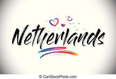 niederlande, wort, liebe, text, herzlich willkommen, kreativ, design, vector., herzen, schriftart, handgeschrieben
