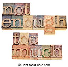 niet genoeg, te (veel)