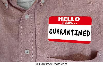 niet, verbreiding, noem etiket, hallo, illustratie, vrijstaand, het blijven, weg, quarantined, virus, 3d