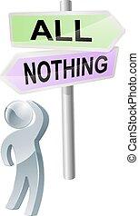 niets, alles, of, beslissing