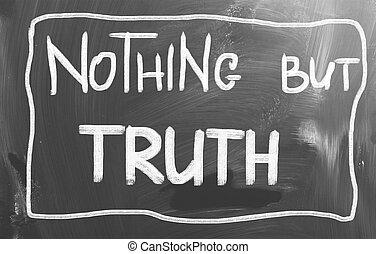 niets, maar, waarheid, concept