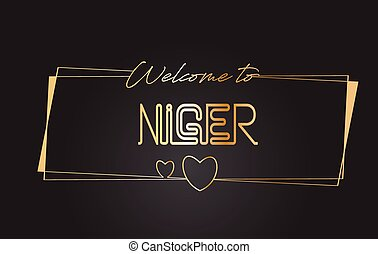 Niger Welcome to Golden text Neon Lettering Typography Vector Illustration.