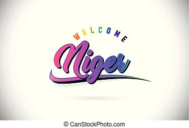 Niger Welcome To Word Text with Creative Purple Pink Handwritten Font and Swoosh Shape Design Vector.