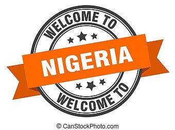 NIGERIA - Nigeria stamp. welcome to Nigeria orange sign