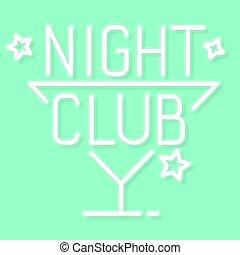 Night Club . City Sign Neon. Logo, Emblem. Bright Signboard,