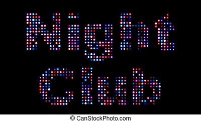 Night club led sign