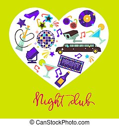 Night club promotional poster with attributes for fun inside heart