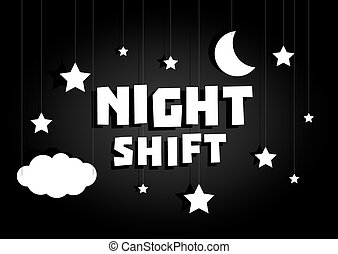 Night shift sign hanging with stars and moon sky - Cartoon...