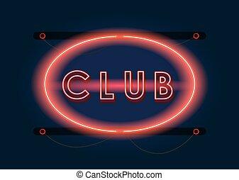 Nightclub red neon sign