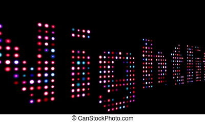 Nightlife colorful led text over black