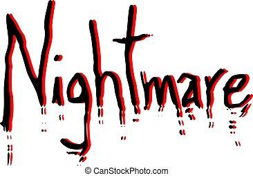 nightmare sign - Creative design of nightmare message