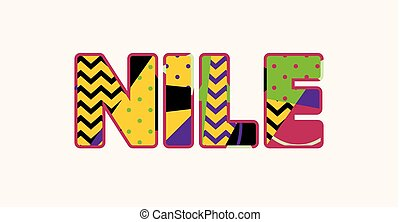 Nile Concept Word Art Illustration - The word NILE concept...