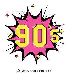 nineties sign retro in explosion pop art