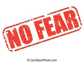 ningún miedo, rojo, estampilla, texto