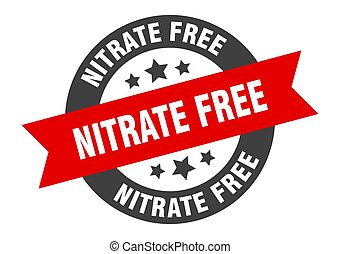 nitrate free sign. round ribbon sticker. isolated tag