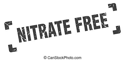 nitrate free stamp. square grunge sign isolated on white background