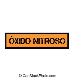 nitrous oxide stamp in spanish - nitrous oxide black stamp...