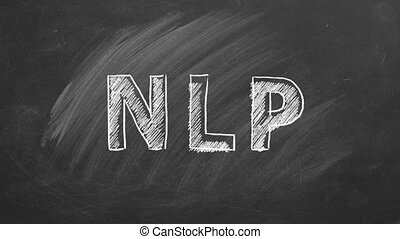 Neuro-Linguistic Programming or  Natural Language Processing. Lettering on the blackboard