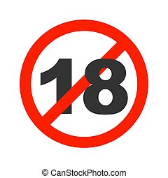 No 18 years old familiar. Adult content icon. Red prohibition sign. Stop symbol Vector illustration isolated on white background.