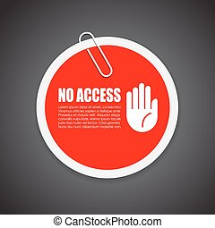 No access security sticker, vector illustration