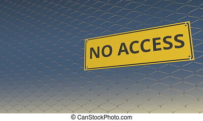 NO ACCESS sign an a mesh wire fence against blue sky. 3D...