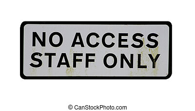 No access staff only sign