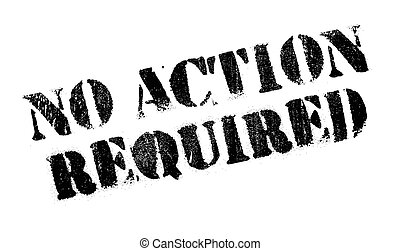 No Action Required rubber stamp