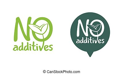No additives sign with plant leaf
