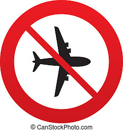 No Airplane sign. Plane symbol. Travel icon. Flight flat...