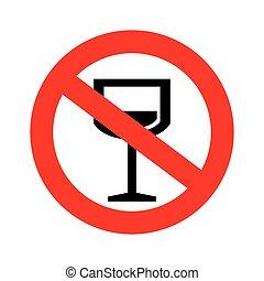No alcohol sign.