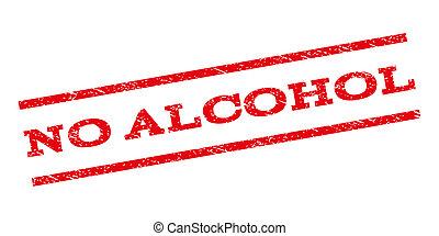 No Alcohol Watermark Stamp - No Alcohol watermark stamp....