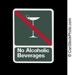 No Alcoholic Beverages Sign - No alcoholic beverages sign....
