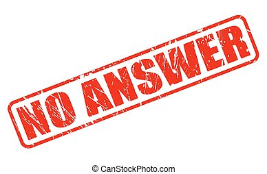 NO ANSWER red stamp text on white