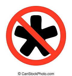 No Asterisk star sign.